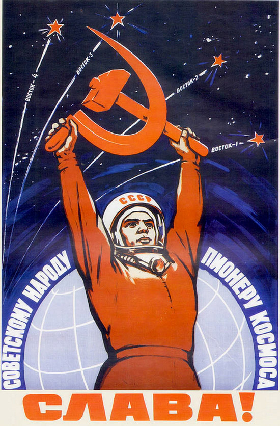 Glory to the Soviet people - the pioneer of space!