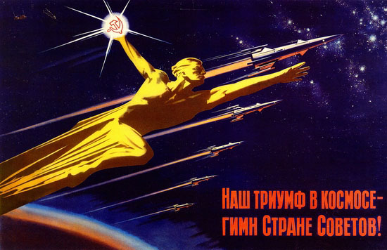 Our triumph in space is the hymn to Soviet country!